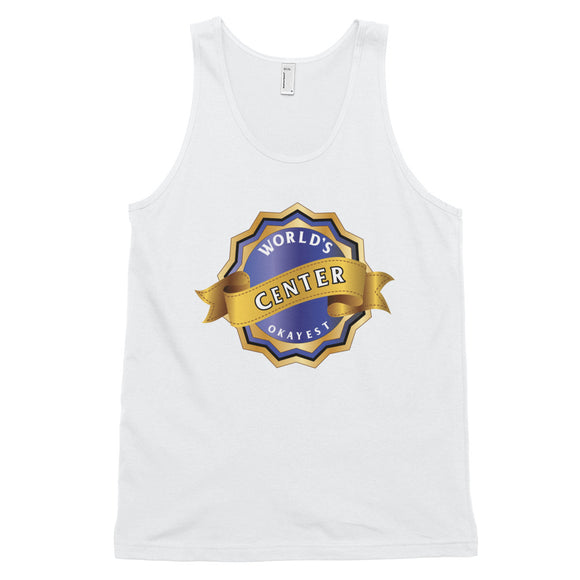 World's Okayest Center Classic tank top (unisex)
