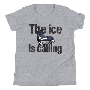 The Ice is Calling Hockey Youth Short Sleeve T-Shirt