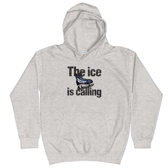The Ice is Calling Hockey Kids Hoodie Hooded Sweatshirt