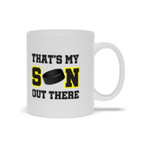 That's My Son Out There Hockey yellow Ceramic Coffee Mug