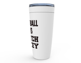 Basketball Sucks Watch Hockey Viking Tumbler Travel Mug