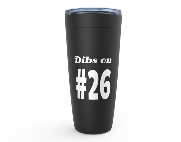 Dibs on #26 Viking Tumbler Travel Mug