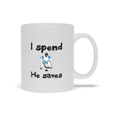 I Spend He Saves Hockey Goalie Parent Ceramic Coffee Mug
