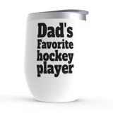 Dad's Favorite Hockey Player Stemless Wine Tumbler