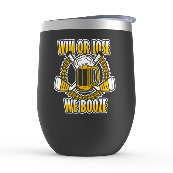 Win or Lose We Booze Hockey Stemless Wine Tumbler