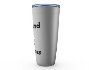 I Spend He Saves Hockey Goalie Viking Tumbler Travel Mug