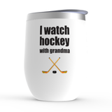 I Watch Hockey With Grandma Stemless Wine Tumbler