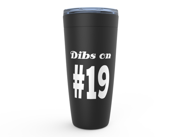 Dibs on #19 Viking Tumbler Travel Mug