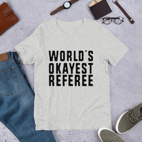 World's Okayest Referee Short-Sleeve Unisex T-Shirt