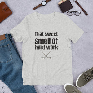 That Sweet Smell of Hard Work Hockey Short-Sleeve Unisex T-Shirt