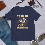 It's Pay Day Here's Your Check Hockey Short-Sleeve Unisex T-Shirt