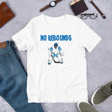 No Rebounds Hockey Goalie Short-Sleeve Unisex T-Shirt