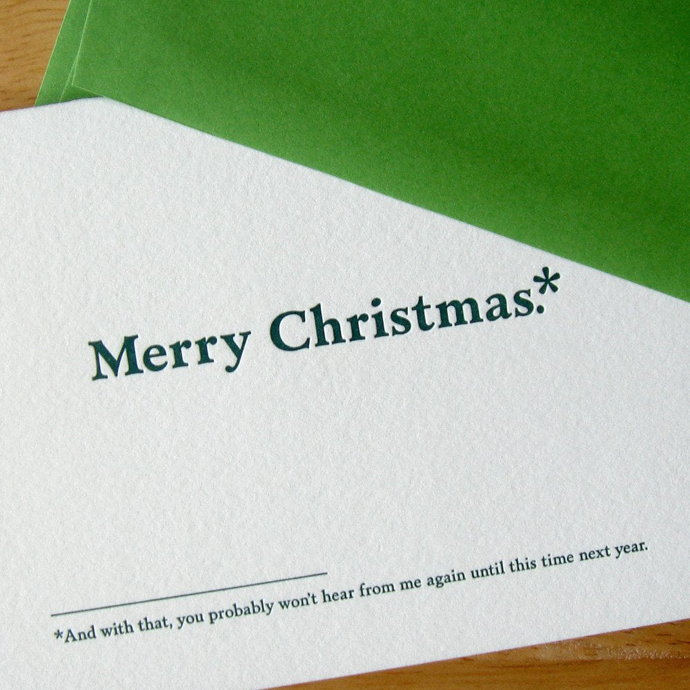 You Probably Won't Hear From Me Until Next Year Greeting Card
