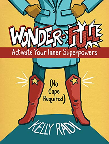 Wonder-Full: Activate Your Inner Superpowers Paperback Book