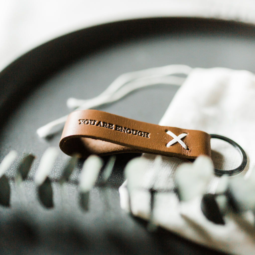 You Are Enough Leather Keychain