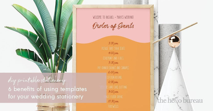 6 Benefits Of Using Templates For Your Wedding Stationery