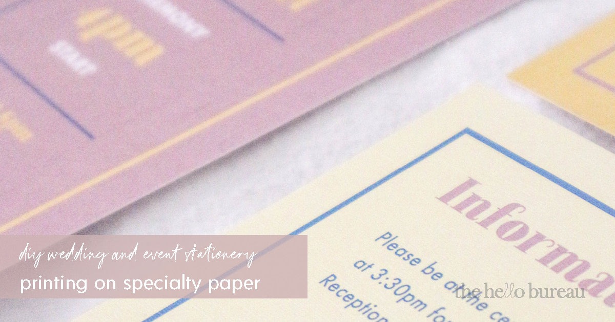 Printing your templates on specialty paper | The Hello Bureau