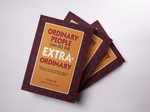 Ordinary People Can Do Extraordinary