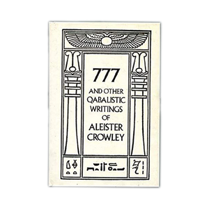 777 and Other Qabalistic Writings by Aleister Crowley, paperback