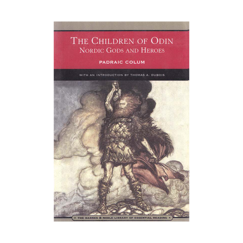 The Children of Odin: Nordic Gods and Heroes by Padraic Colum, paperback