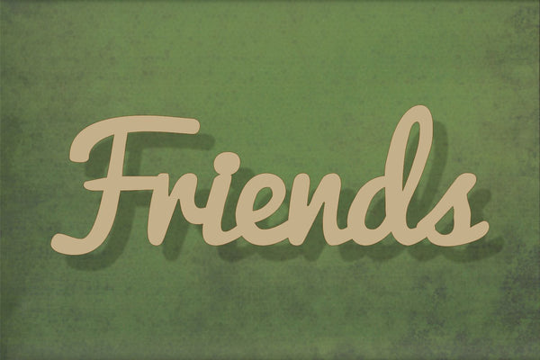 Laser cut, blank wooden Friends text shape for craft