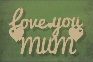 Laser cut, blank wooden Love you mum text shape for craft