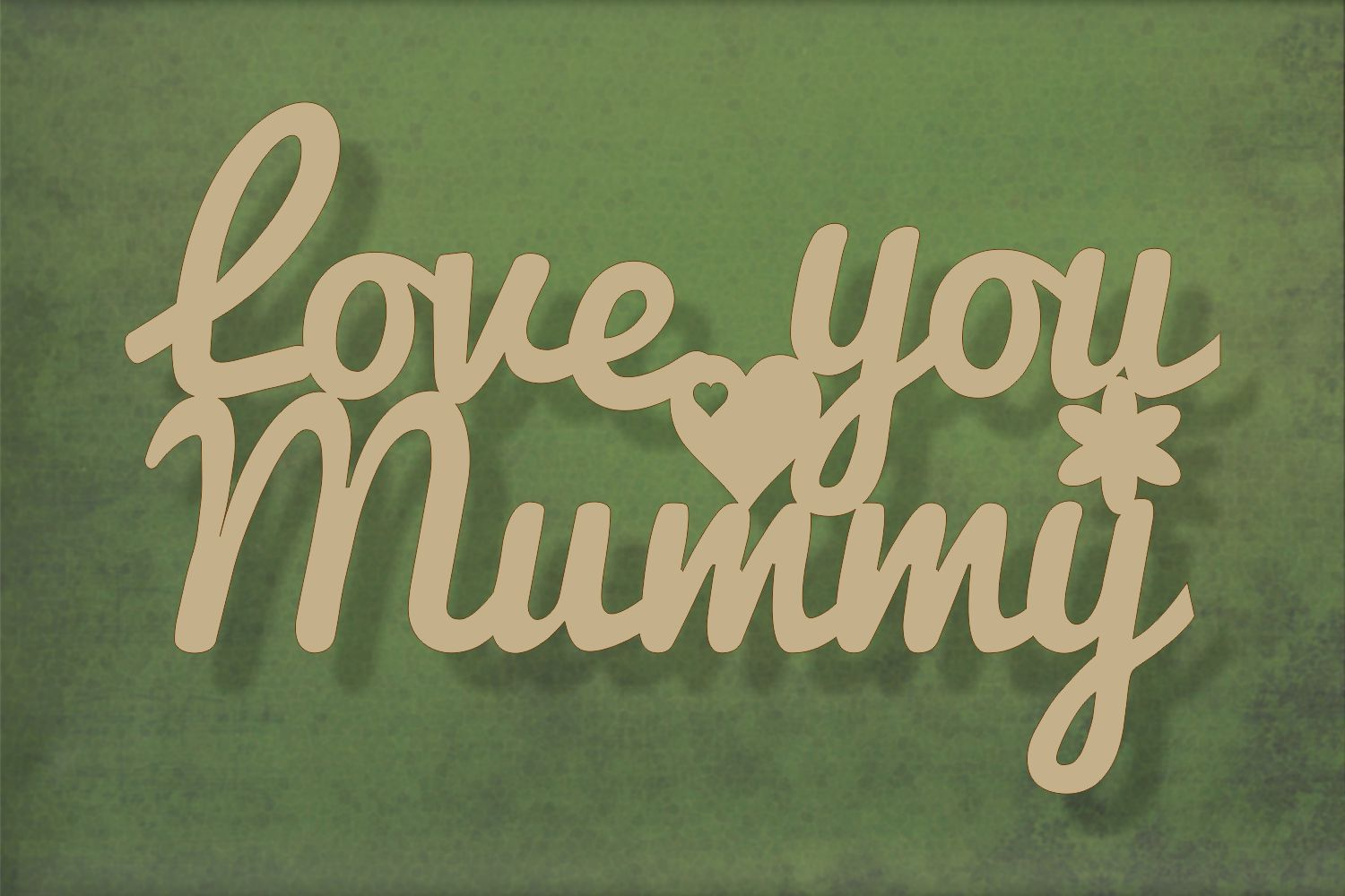 Laser cut, blank wooden Love you mummy text shape for craft