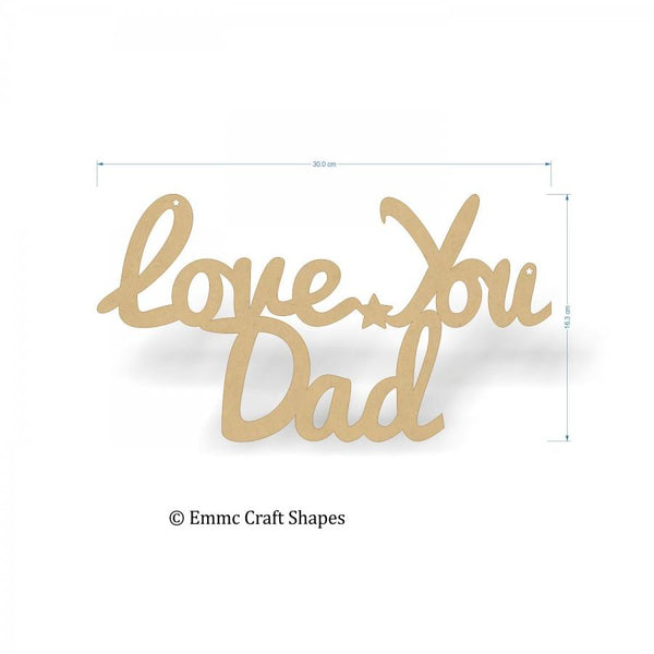 Love You Dad Text - 30 cm