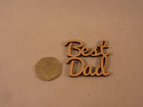 4 mm Plywood Best Dad Script Text - 10 cm