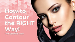 How to Contour the RIGHT Way: Back to Basics Tutorial from Lamora Beauty