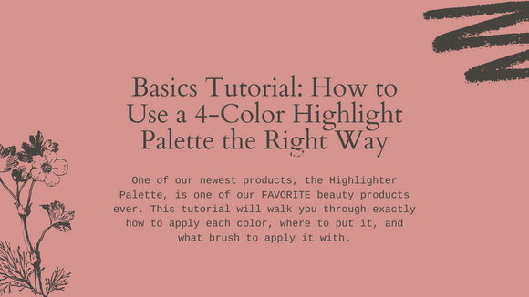 Basics Tutorial: How to Use a 4-Color Highlight Palette the Right Way