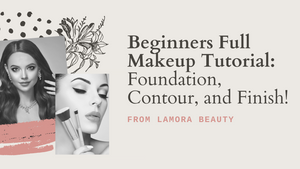 Beginners Full Makeup Tutorial: Foundation, Contour, and Finish!