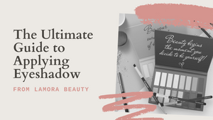 The Ultimate Guide to Applying Eyeshadow