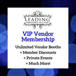 Unlimited VIP Vendor Membership - Yearly - Leading Management Solutions