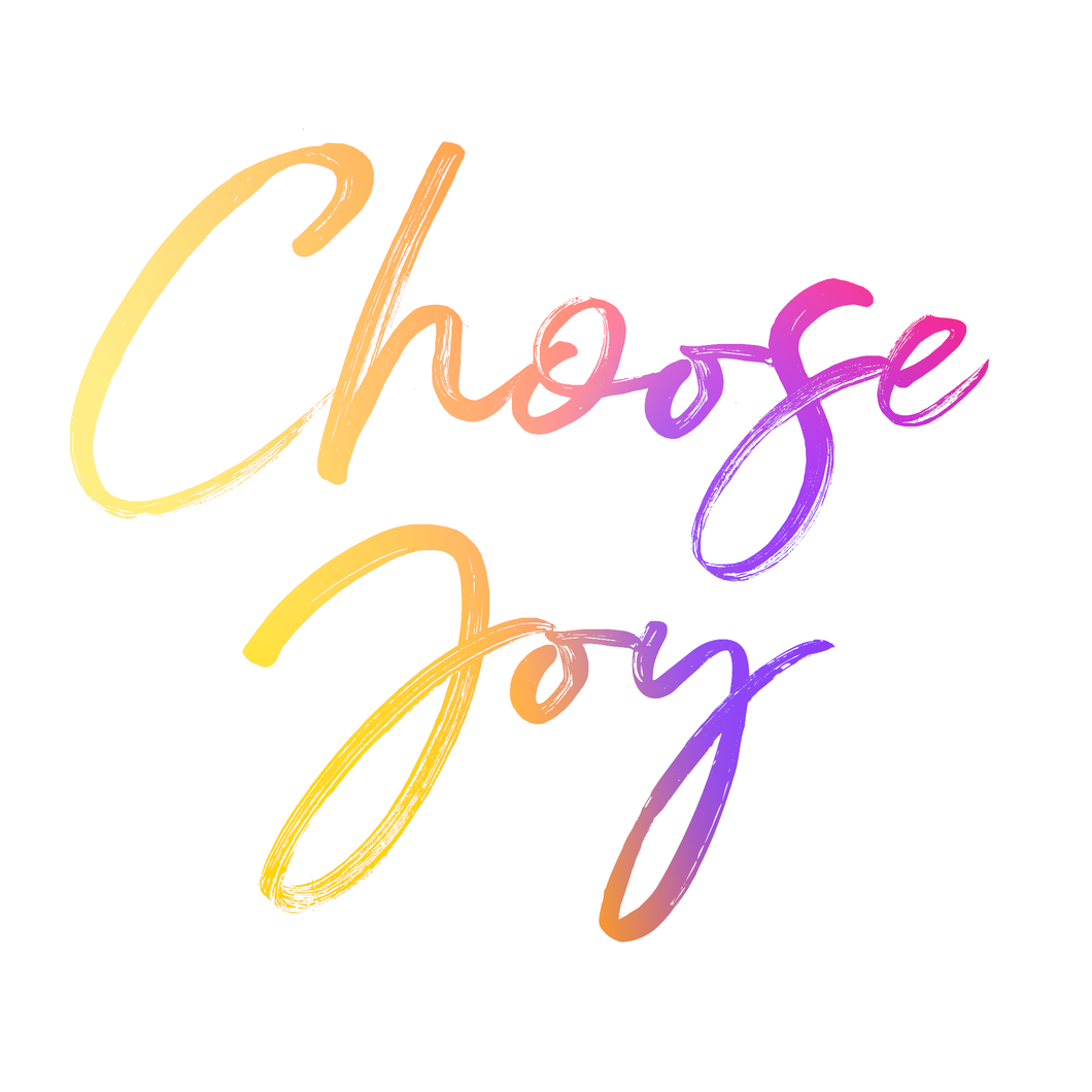 Choose Joy - Digital