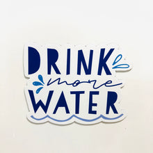 Load image into Gallery viewer, SRS1027 - Drink More Water Magnet