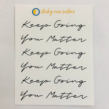 Load image into Gallery viewer, SRS1032 - Keep Going Sticker Sheet