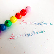 Load image into Gallery viewer, SRS1009 - Love is Love