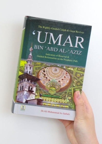 Umar Bin Abd Al-Aziz - The Rightly Guided Caliph & Great Reviver