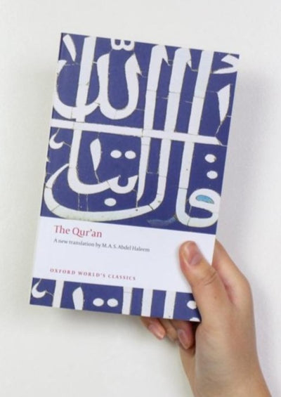 The Quran- English translation by M A S Abdel Haleem