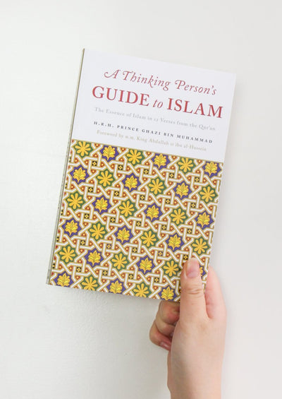 A Thinking Person's Guide to Islam by Ghazi bin Muhammad