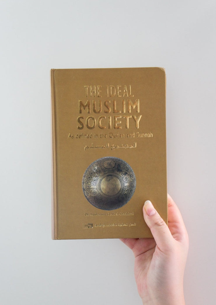 The Ideal Muslim Society by Muhammad Ali Al-Hashimi