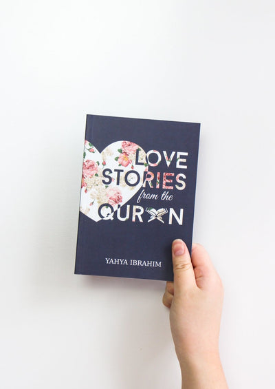 Love Stories from the Quran by Yahya Ibrahim
