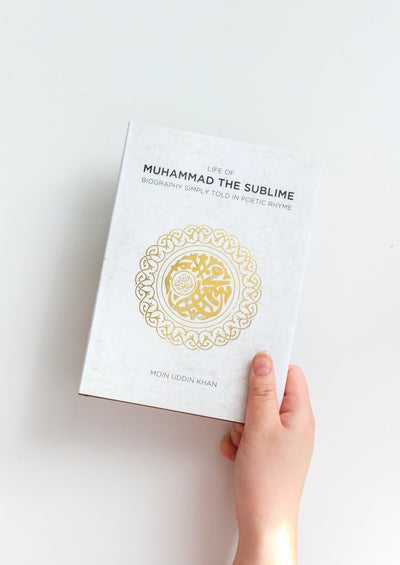 Life of Muhammad the Sublime