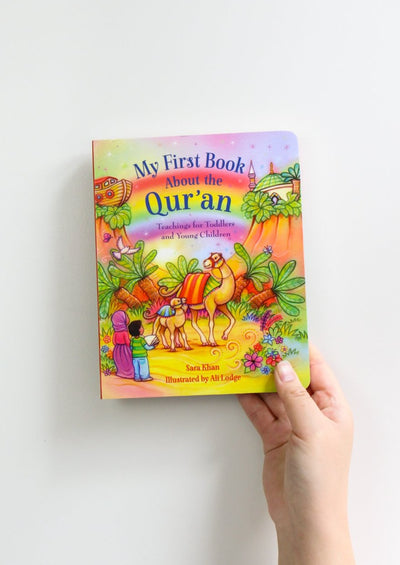 My First Book About the Qur'an by Sara Khan, Illustrated by Alison Lodge