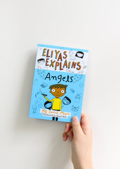 Eliyas Explains: Angels by Zanib Mian