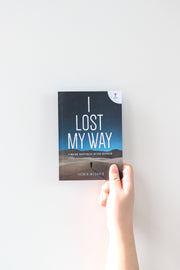 I Lost My Way: Finding Happiness After Despair