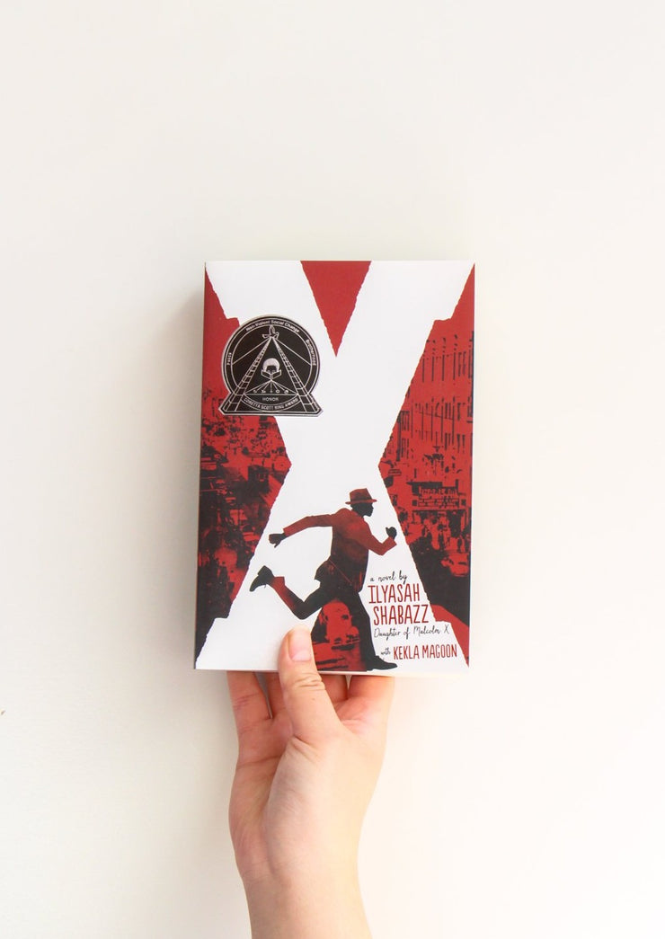 X: A Novel by Ilyasah Shabaaz Daughter of Malcolm X
