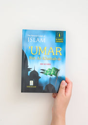 The Golden Series of The Prophet's Companions: 'Umar bin Al-Khattab (RA) - The Second Caliph of Islam
