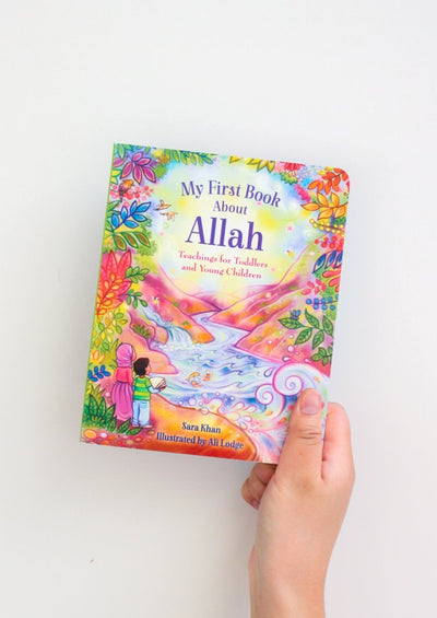 My First Book About Allah by Sara Khan, Illustrated by Alison Lodge